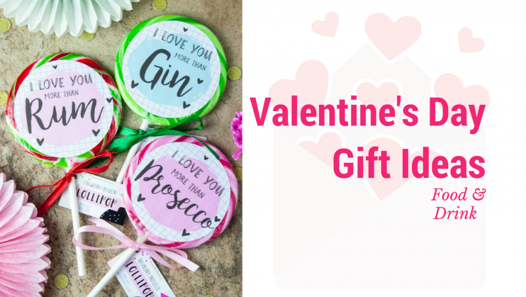 Valentine's Day Gift Ideas For A Foodie & Tipple Lover